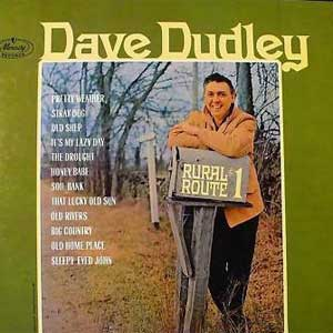 Dave Dudley rural route 1 drought