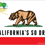 its so dry drought flag of california